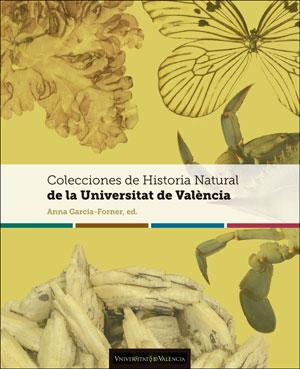 COLECCIONES DE HISTORIA NATURAL DE LA UNIVERSITAT DE VALÈNCIA.