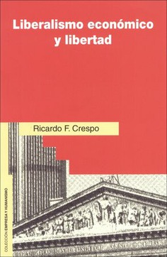 LIBERARISMO ECONOMICO Y LIBERTAD