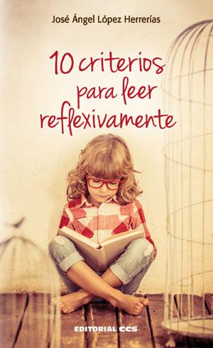10 CRITERIOS PARA LEER REFLEXIVAMENTE.