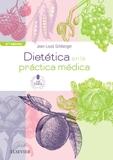 DIETÉTICA EN LA PRÁCTICA MÉDICA + ACCESO WEB (2ª ED.).
