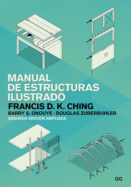 MANUAL DE ESTRUCTURAS ILUSTRADO.