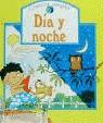 EL DIA Y LA NOCHE.