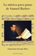 LA MÚSICA PARA PIANO DE SAMUEL BARBER