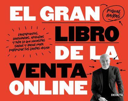 EL GRAN LIBRO DE LA VENTA ONLINE. LANZAMIENTOS, WEBINARIOS, EMBUDOS Y TODO LO QUE NECESITAS SAB