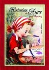 HISTORIAS DE AYER PARA CONTAR HOY : VALORES Y TRADICIONES DEL PASADO