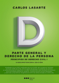 PRINCIPIOS DE DERECHO CIVIL. TOMO I. PARTE GENERAL Y DERECHO DE LA PERSONA