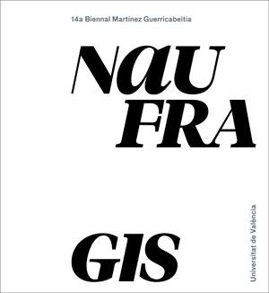 NAUFRAGIS.                                                                      14A. BIENNAL MA