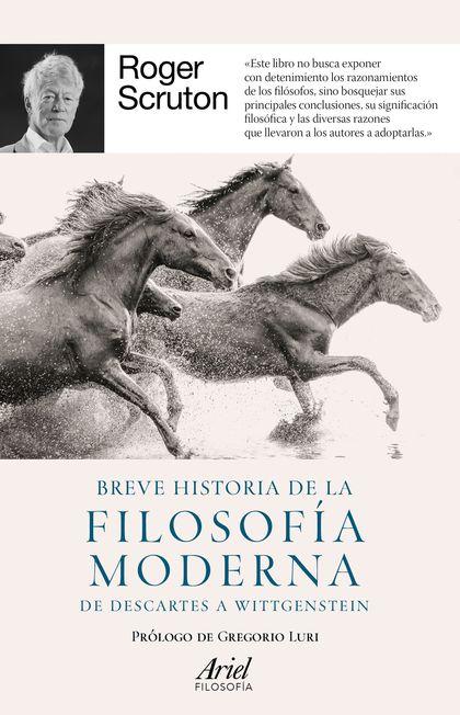 BREVE HISTORIA DE LA FILOSOFÍA MODERNA                                          DE DESCARTES A