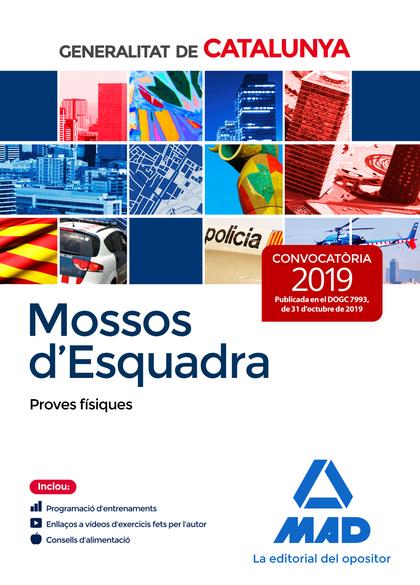 MOSSOS D`ESQUADRA. PROVES FÍSIQUES
