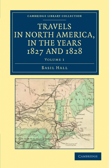 TRAVELS IN NORTH AMERICA, IN THE YEARS 1827 AND 1828 - VOLUME             1