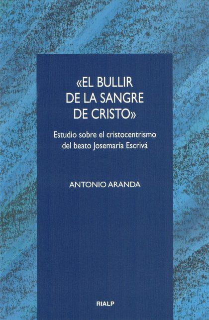 BULLIR DE LA SANGRE DE CRISTO, EL