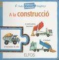 A LA CONSTRUCCIÓ