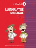 LLENGUATGE MUSICAL, GRAU ELEMENTAL, INICIACIÓ 1