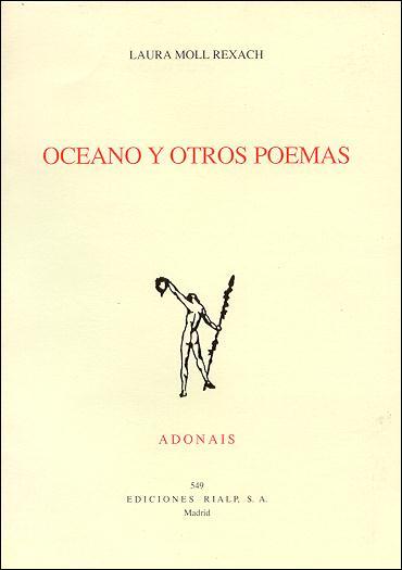 OCÉANO Y OTROS POEMAS: ACCÉSIT ADONAIS 1999