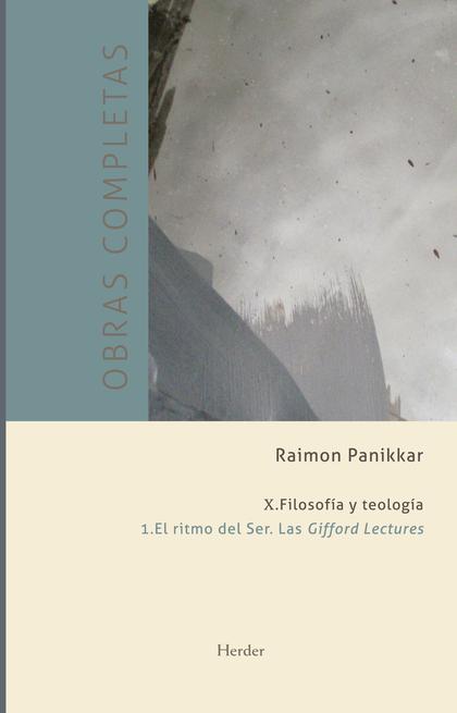 X. FILOSOFÍA Y TEOLOGÍA. 1. EL RITMO DEL SER. LAS GIFFORD LECTURES