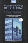 Conversaciones de Coaching. La práctica del Coaching en vivo y en directo