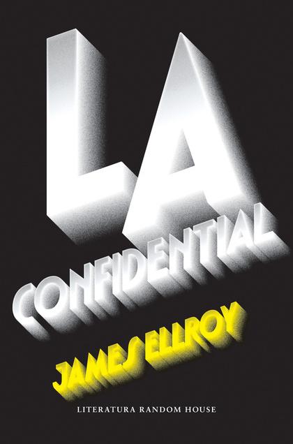 L.A. CONFIDENTIAL.