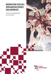 BIENESTAR SOCIAL: ORGANIZACIONES SALUDABLES