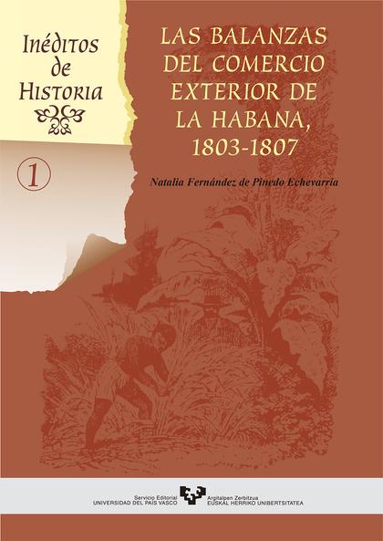 BALANZAS DEL COMERCIO EXTERIOR LA HABANA 1803-1807