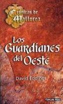 LOS GUARDIANES DEL OESTE