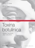 TOXINA BOTULÍNICA + EXPERTCONSULT (4ª ED.)