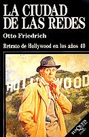 LA CIUDAD DE LAS REDES: RETRATO DE HOLLYWOOD EN LOS AÑOS 40