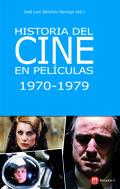 HISTORIA DEL CINE EN PELÍCULAS, 1970-1979