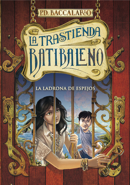 LA TRASTIENDA BATIBALENO 4. LA LADRONA DE ESPEJOS