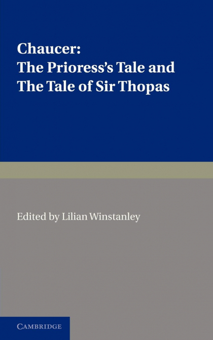 THE PRIORESS´S TALE, THE TALE OF SIR THOPAS