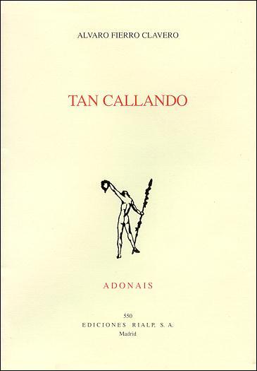 TAN CALLANDO: ACCÉSIT ADONAIS 1999