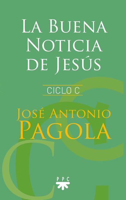 BUENA NOTICIA DE JESUS,LA