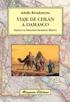 VIAJE DE CEILÁN A DAMASCO, GOLFO PÉRSICO, MESOPOTAMIA, RUINAS DE BABIL