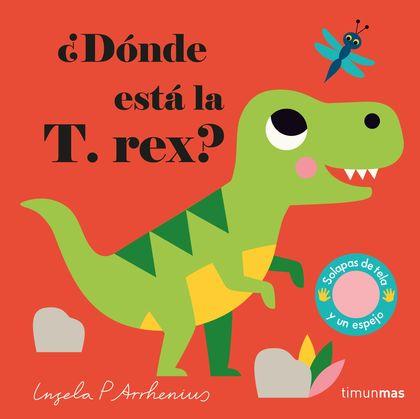 ¿DÓNDE ESTÁ LA T. REX?.