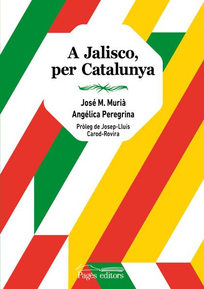 A JALISCO, PER CATALUNYA.