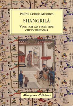 SHANGRILÁ: VIAJE POR LAS FRONTERAS CHINO TIBETANAS