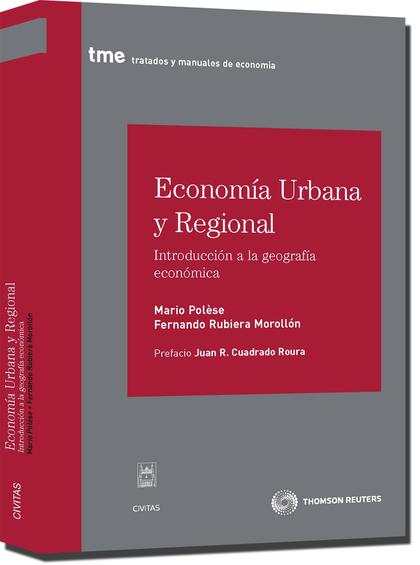 ECONOMÍA URBANA Y REGIONAL : INTRODUCCIÓN A LA GEOGRAFÍA ECONÓMICA
