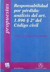RESPONSABILIDAD POR PÉRDIDA : ANÁLISIS DEL ART. 1.896/2 DEL CÓDIGO CIVIL