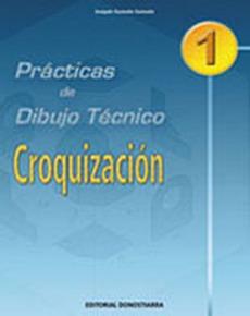 PRÁCTICAS DE DIBUJO TÉCNICO N 1: CROQUIZACIÓN