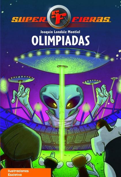 OLIMPIADAS (SUPERFIERAS 8).
