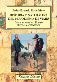 HISTORIA Y NATURALEZA DEL PERIODISMO DE VIAJES DESDE EL ANTIGUO EGIPTO