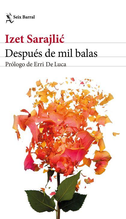 DESPUÉS DE MIL BALAS.