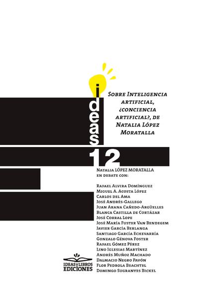 SOBRE INTELIGENCIA ARTIFICIAL, ¿CONCIENCIA ARTIFICIAL?, DE NATALIA LÓPEZ MORATAL.