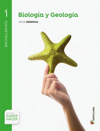 BIOLOGIA Y GEOLOGIA 1BTO SABER HACER SANTILLANA.