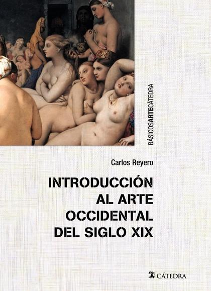 INTRODUCCIÓN AL ARTE OCCIDENTAL DEL SIGLO XIX