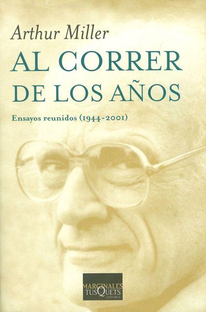 AL CORRER DE LOS AÑOS : ENSAYOS REUNIDOS (1944-2001)