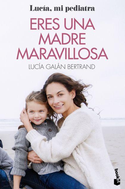 ERES UNA MADRE MARAVILLOSA                                                      LA MATERNIDAD C
