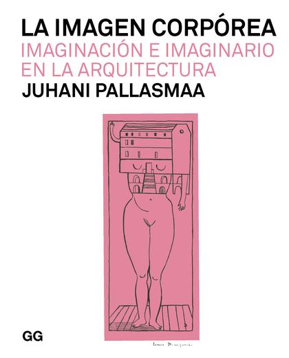 LA IMAGEN CORPÓREA                                                              IMAGINACIÓN E I
