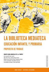 LA BIBLIOTECA MEDIATECA.EDUCACION INFANTIL Y PRIMARIA
