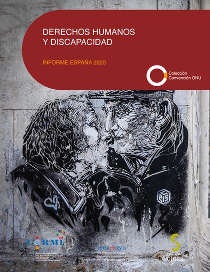 DERECHOS HUMANOS Y DISCAPACIDAD. INFORME ESPAÑA 2020