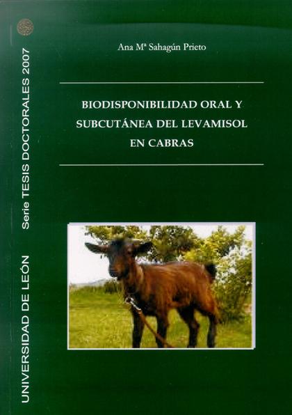 BIODISPONIBILIDAD ORAL Y SUBCUTÁNEA DEL LEVAMISON EN CABRAS